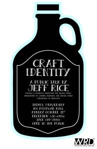 The flyer for Jeff Rice's Lecture at DePaul Univeristy on October 21.